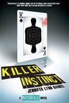 Killer Instinct ebook by Jennifer Lynn Barnes