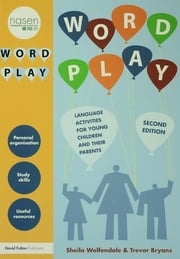 Word Play - Language Activities for Young Children ebook by Sheila Wolfendale,Trevor Bryans