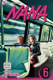 Nana, Vol. 6 ebook by Ai Yazawa,Ai Yazawa