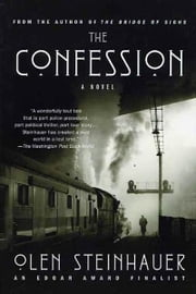 The Confession ebook by Olen Steinhauer