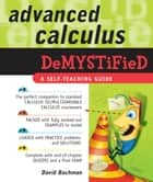 Advanced Calculus Demystified ebook by Bachman