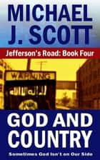 God And Country ebook by Michael J. Scott