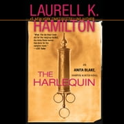 The Harlequin - An Anita Blake, Vampire Hunter Novel audiobook by Laurell K. Hamilton