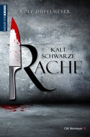 Kaltschwarze Rache ebook by Rolf Düfelmeyer