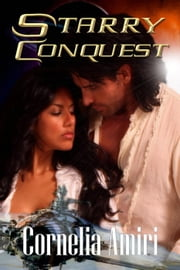 Starry Conquest ebook by Cornelia Amiri