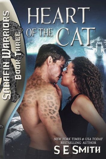 Heart of the Cat - Sarafin Warriors Book 3 ebook by S.E. Smith