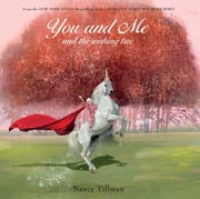 You and Me and the Wishing Tree ebook by Nancy Tillman