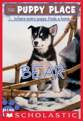 The Puppy Place #14: Bear ebook by Ellen Miles