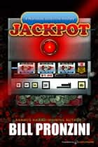 Jackpot eBook by Bill Pronzini