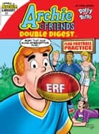 Archie & Friends Double Digest #31 ebook by Archie Superstars