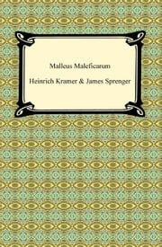 Malleus Maleficarum ebook by Heinrich, James Kramer, Sprenger