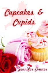 Cupcakes and Cupids ebook by Jennifer Conner
