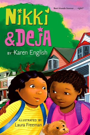 Nikki and Deja - Nikki and Deja, Book One ebook by Karen English