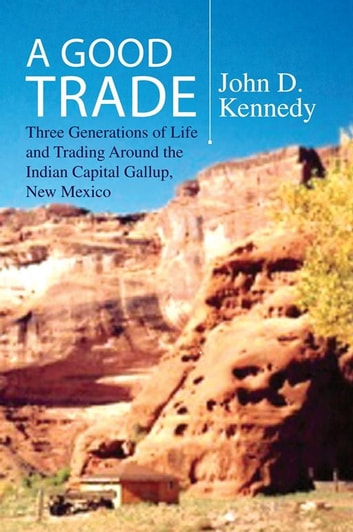 A Good Trade ebook by John D. Kennedy