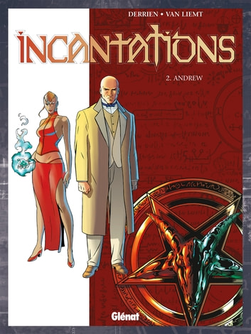 Incantations - Tome 02 - Andrew ebook by Jean-Christophe Derrien,Simon Van Liemt