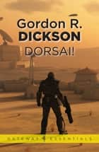 Dorsai! - The Childe Cycle Book 1 ebook by Gordon R Dickson
