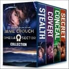 Omega Sector Collection ebook by Janie Crouch