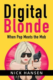 Digital Blonde ebook by Nick Hansen