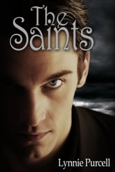 The Saints (Book 3: The Watchers Series) ebook by Lynnie Purcell