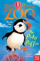 The Picky Puffin ebook by Amelia Cobb, Sophy Williams