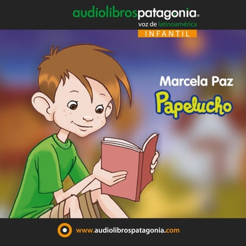 Papelucho audiobook by Marcela Paz