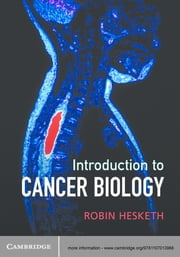 Introduction to Cancer Biology ebook by Kobo.Web.Store.Products.Fields.ContributorFieldViewModel
