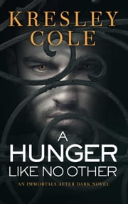A Hunger Like No Other ebook by Kresley Cole