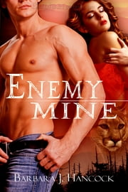 Enemy Mine ebook by Barbara J. Hancock