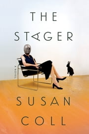The Stager - A Novel ebook by Susan Coll