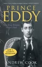 Prince Eddy ebook by Andrew Cook
