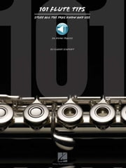 101 Flute Tips - Stuff All the Pros Know and Use ebook by Elaine Schmidt