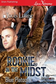 Rookie in the Midst ebook by Jools Louise