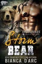 Storm Bear - Crossroads ebook by Bianca D'Arc