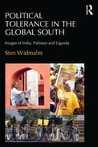 Political Tolerance in the Global South ebook by Sten Widmalm