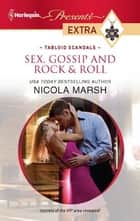 Sex, Gossip and Rock & Roll ebook by Nicola Marsh