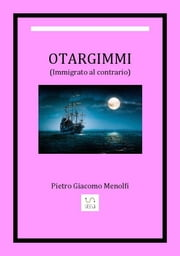 otargimmi ebook by (immigrato Al Contrario)