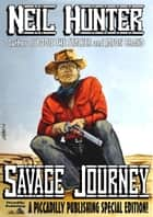 Savage Journey ebook by