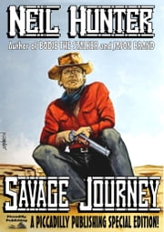 Savage Journey ebook by Neil Hunter