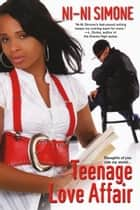 Teenage Love Affair ebook by Ni-Ni Simone