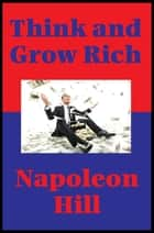 Think and Grow Rich (Impact Books) - With linked Table of Contents ebook by Napoleon Hill