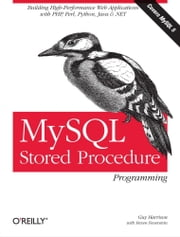 MySQL Stored Procedure Programming ebook by Guy Harrison,Steven Feuerstein