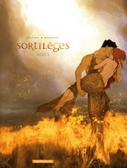 Sortilèges - Cycle 2 - Livre 4 ebook by Jean Dufaux
