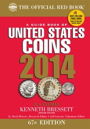 A Guide Book of United States Coins 2014 - The Official Red Book ebook by R.S.Yeoman