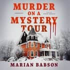 Murder on a Mystery Tour audiobook by Marian Babson