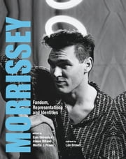 Morrissey - Fandom, Representations and Identities ebook by