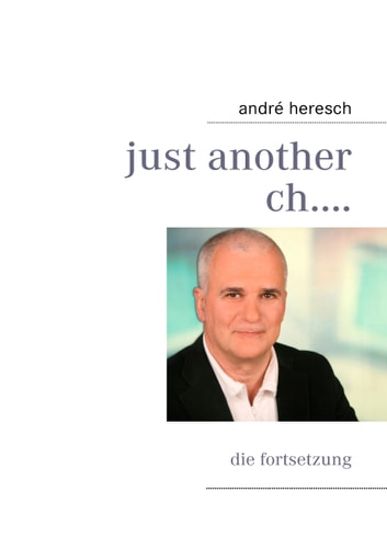 just another ch.... ebook by André Heresch