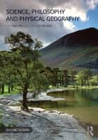 Science, Philosophy and Physical Geography ebook by Robert Inkpen,Graham Wilson