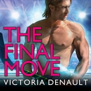 The Final Move audiobook by Victoria Denault