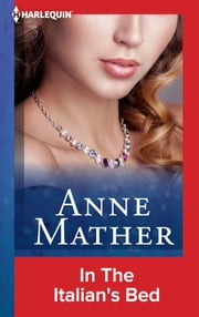 In The Italian's Bed ebook by Anne Mather
