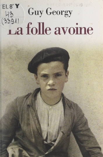 La folle avoine ebook by Guy Georgy